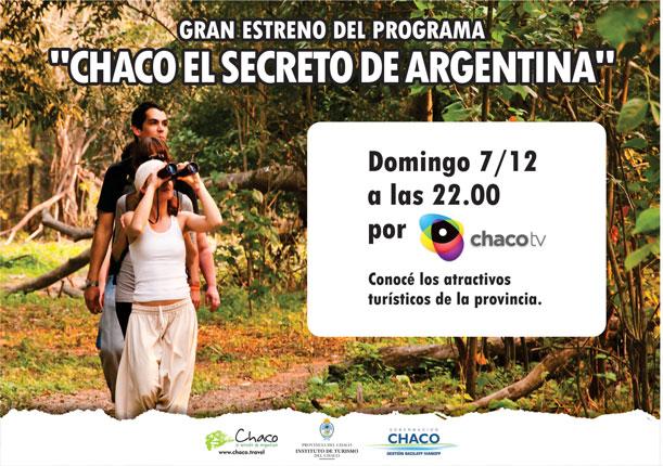 Chaco, el secreto de la Argentina